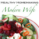 Healthy Homemaking Modern Wife
